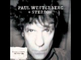 Eyes Like Sparks ~ Paul Westerberg