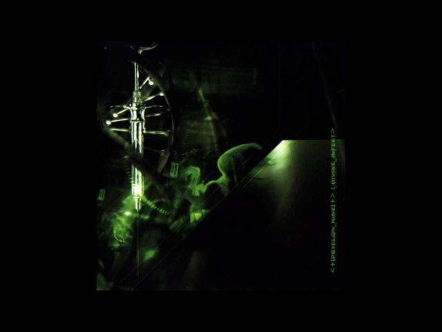 Psyclon Nine - Divine Infekt (Full Album)