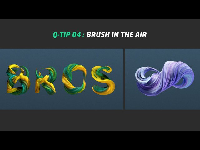 QUICK TIP 04: BRUSH IN THE AIR