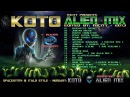 KOTO - THE ALIEN MIX [ Edited by mCITY 2O13 ]
