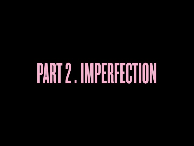 Self-Titled: Part 2. Imperfection