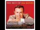 Jim Reeves - The Best of Jim Reeves (Not Now Music) [Full Album]