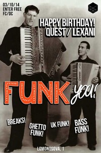 3 ОКТ 14 - HAPPY B-DAY Q+L / FUNK YOU! @CUBE BAR