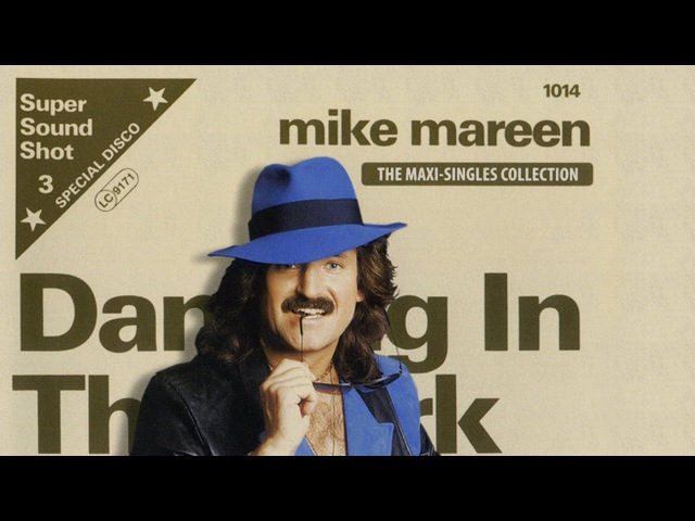 Mike Mareen The Maxi Singles Collection