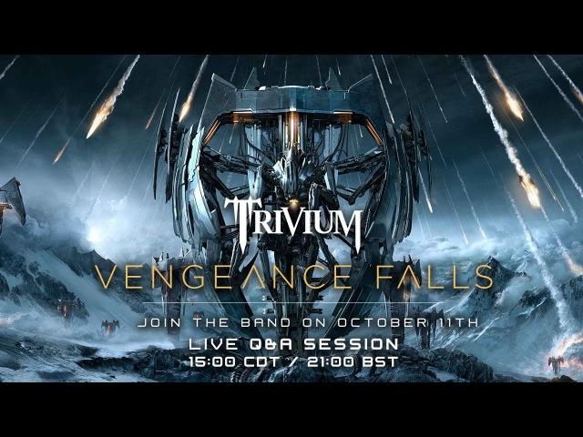 Trivium - Vengeance Falls QA 11/10/2013