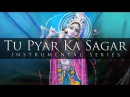 Instrumental Tu Pyar Ka Sagar Hai Sitar Flute Santoor
