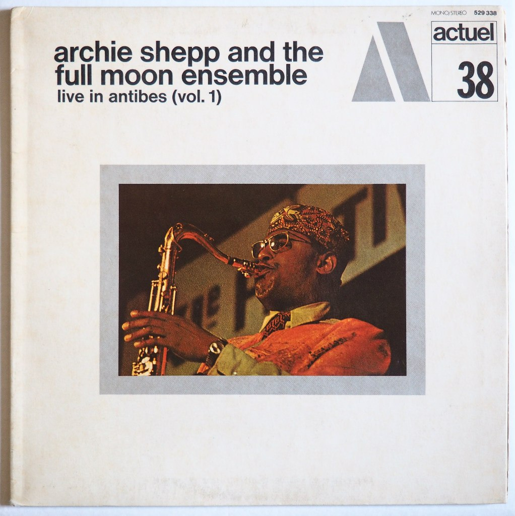 archie shepp live in antibes vol 1 actuel 38