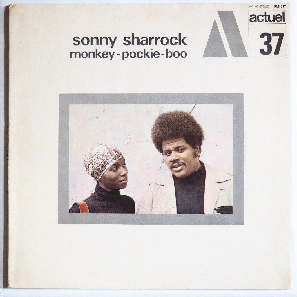 sonny sharrock - monkey pockie boo actuel 37