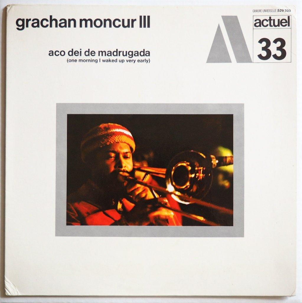 grachan moncur III - one day i waked up very early actuel 33