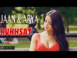 RUKHSAT | JAAN & ARYA | Demi Rose | New Hindi Songs