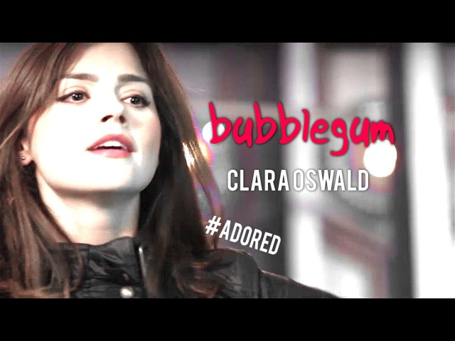 Bubblegum - Clara Oswald