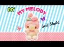 DIY My Melody Sock Plush A Collaboration with Minty Mina D