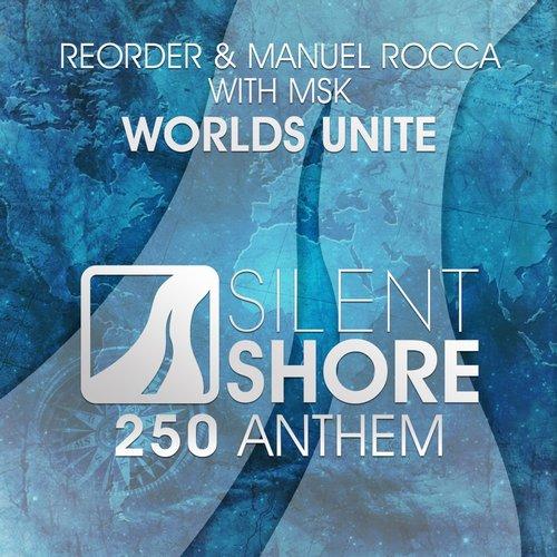 ReOrder vs. MSK & Manuel Rocca - Worlds Unite (SSR 250 Anthem)