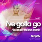 Imany - I've Gotta Go (Alexander Holsten Remix) [2014]