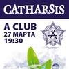 27.03.15 - CATHARSIS в Смоленске! | A CLUB