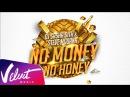 DJ Sasha Dith и Steve Modana - No Money No Honey