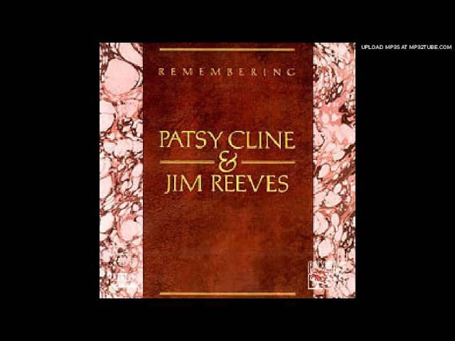 Jim Reeves Patsy Cline - Have You Ever Been Lonely (Have You Ever Been Blue)