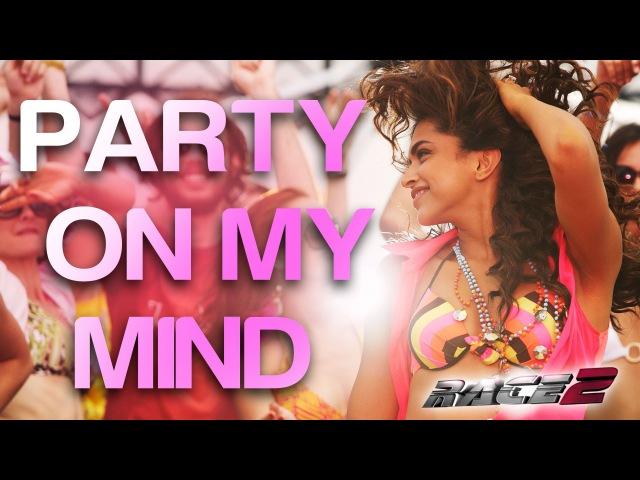 Party On My Mind - Race 2 I Saif, Deepika Padukone, John Abraham, Jacqueline, Anil Kapoor Ameesha