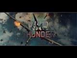 Микс на официальные трейлеры War Thunder от Sequn