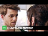 Significant Mother | Who's Your Daddy? Trailer | The CW