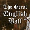 The Great English Ball
