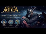 Attila Total war The Viking Forefathers Culture Pack.
