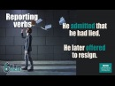 VOCABULARY: How to use reporting verbs like insist, demand and advise