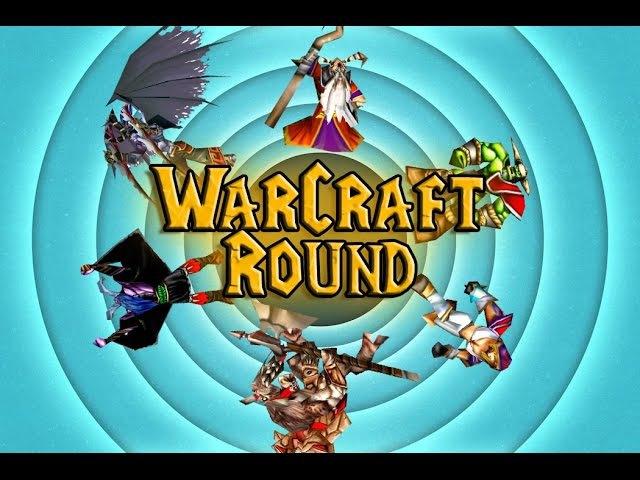 Warcraft Round