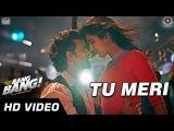 Bang Bang - Tu Meri feat Hrithik Roshan &amp Katrina Kaif  Vishal Shekhar  HD