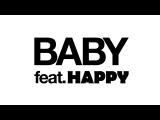 80KIDZ ft. HAPPY - Baby