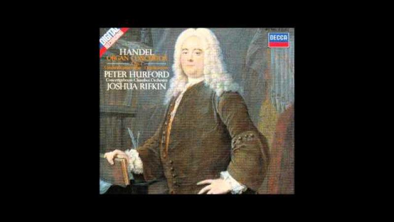 G.F. Handel Organ Concertos Op.7, Peter Hurford 1/2