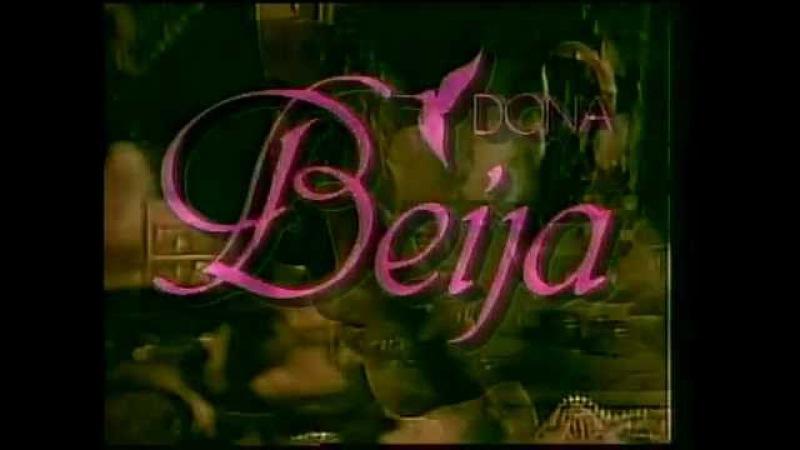 Донна Бейжа / Dona Beija 1986 ABERTURA