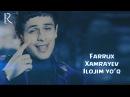 Farrux Xamrayev - Ilojim yo'q | Фаррух Хамраев - Иложим йук