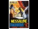 Мессалина, имперская Венера1960 исторический, драма  ..В стране правили коррупция  ...