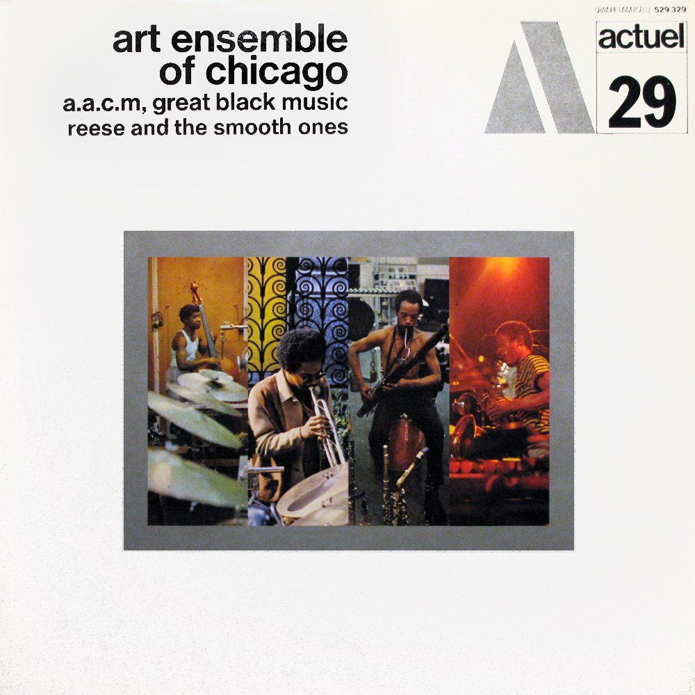 art ensemble of chicago - reese and the smooth ones actuel 29
