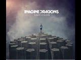 Imagine Dragons - Album  Night Vision 2012