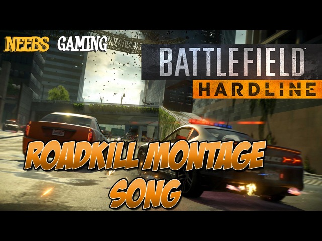 The Battlefield Roadkill Montage Song