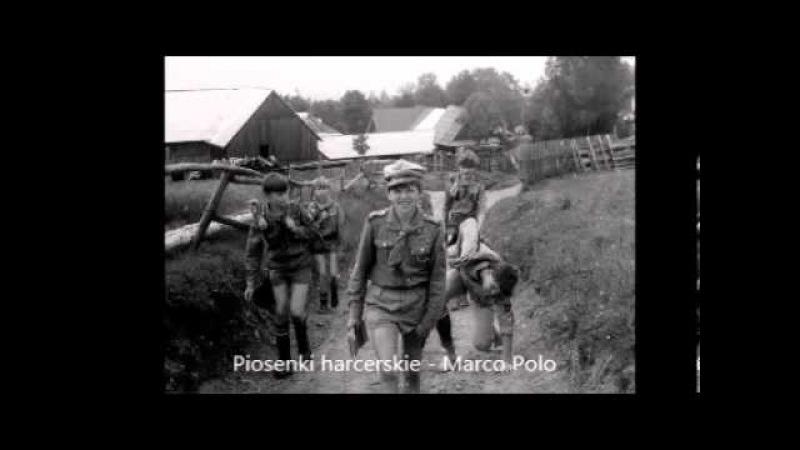 Marco Polo - Szanta dla Harcerzy - Chwyty - Tekst
