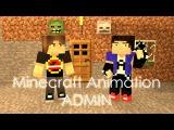Админ / Admin - Minecraft Animation (ENG Subtitles)