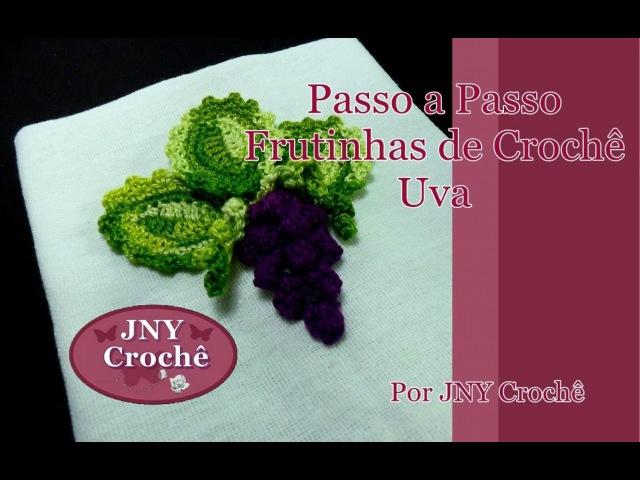 Passo a Passo Frutinhas de Crochê Uva por JNY Crochê