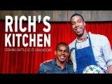 RICH'S KITCHEN. COOKING BATTLE VS FC KRASNODAR