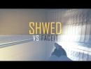 Shwed VS faceit