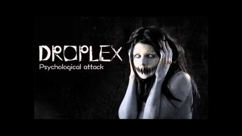 Droplex Psychological Attack Original Mix