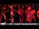 PZK - Chuis bo - Live - C'Cauet sur NRJ