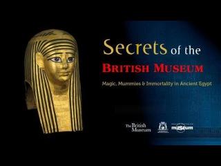 Тайны Британского музея:  Древний Египет. Неизвестные истории из жизни простых людей / 3 серия