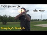 IMA Brown Bess Flintlock Musket .75 Cal Test Fire And Review