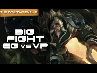 Dota 2 TI5 - Big Fight! EG vs VP