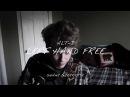 Left Hand Free - Alt-J Cover Shane Guerrette