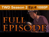 The Walking Dead Season 2 Episode 4 Full Walkthrough 1080p HD - No Commentary