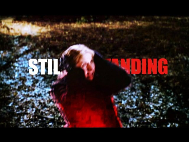 Still standing | buffy the vampire slayer